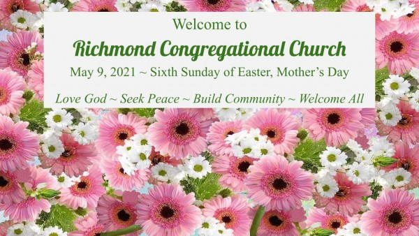 Mother's Day Worship 5.9.21